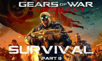 Survival | Gears of War Judgment | Part 3