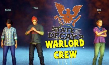 The Warlord Crew | State Of Decay 2 Warlord Gameplay | S2 E1