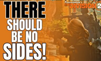 The Division 2: The PVP vs PVE Debate and Why It Has to Stop!