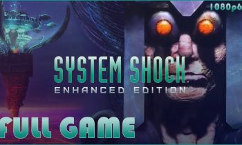 System Shock: Enhanced Edition – Full Game 1080p60 HD Walkthrough – No Commentary