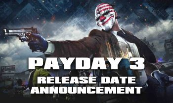 Payday 3 – Release Date Announcement